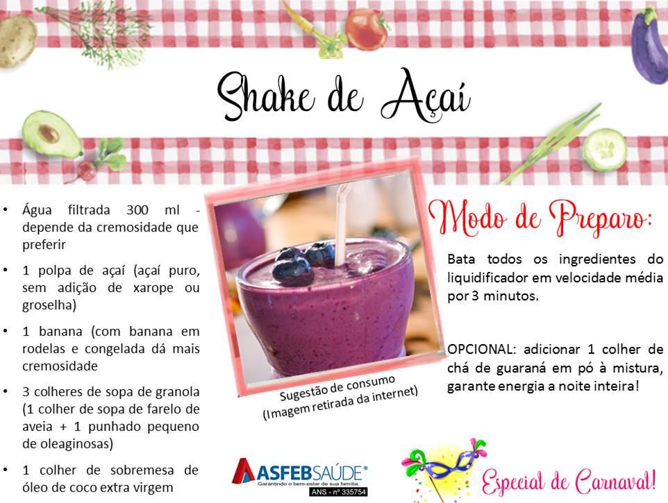 Dicas de Saúde 04 - Shake de Açaí